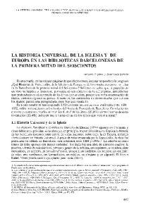 LA HISTORIA UNIVERSAL, DE LA IGLESIA Y DE EUROPA EN LAS BIBLIOTECAS BARCELONESAS DE LA PRIMERA MITAD DEL SEISCIENTOS