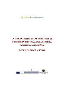 LA IMPLANTACION DE LAS PRACTICAS DE FORMACION CONTINUA EN LA EMPRESA INDUSTRIAL ASTURIANA. OPORTUNIDADES Y RETOS