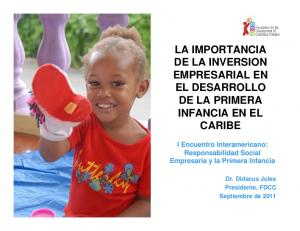 LA IMPORTANCIA DE LA INVERSION EMPRESARIAL EN EL DESARROLLO DE LA PRIMERA INFANCIA EN EL CARIBE