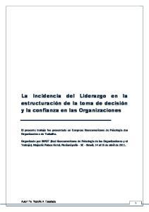 La Incidencia del Liderazgo en la estructuración de la toma de decisión y la confianza en las Organizaciones