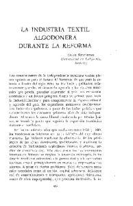 LA INDUSTRIA TEXTIL ALGODONERA DURANTE LA REFORMA