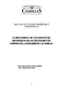 LA INFLUENCIA DE LOS GRUPOS DE REFERENCIA EN LAS DECISIONES DE COMPRA DEL CONSUMIDOR: LA FAMILIA