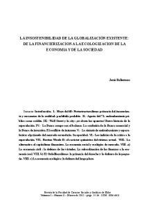 LA INSOSTENIBILIDAD DE LA GLOBALIZACIÓN EXISTENTE: DE LA FINANCIERIZACION A LA ECOLOGIZACION DE LA ECONOMIA Y DE LA SOCIEDAD