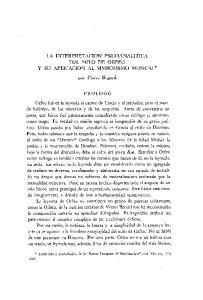 LA INTERPRET ACION PSICOANALITICA DEL MITO DE ORFEO y SU APLICACION AL SIMBOLISMO MUSICAL *