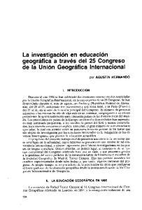 La investigacion en educacion geografica a traves del 25 Congreso de la Union Geografica Internacional