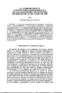 LA JURISPRUDENCIA CONTENCIOSO-ADMINISTRATIVA DE LAS ELECCIONES MUNICIPALES GENERALES DE 10 DE JUNIO DE 1987
