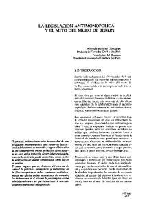 LA LEGISLACION ANTIMONOPOLICA y EL MITO DEL MURO DE BERLIN