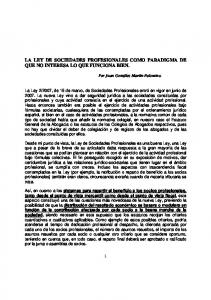 LA LEY DE SOCIEDADES PROFESIONALES COMO PARADIGMA DE QUE NO INTERESA LO QUE FUNCIONA BIEN