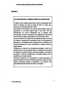 La Lucha Contra el Lavado de Dinero en la Argentina LA LUCHA CONTRA EL LAVADO DE DINERO EN LA ARGENTINA
