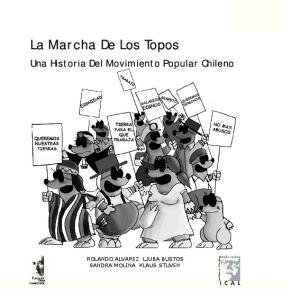 La Marcha De Los Topos