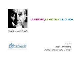 LA MEMORIA, LA HISTORIA Y EL OLVIDO