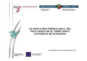 LA NUEVA RED FERROVIARIA DEL PAIS VASCO EN EL TERRITORIO HISTORICO DE GIPUZKOA