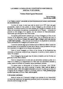 LA OBRA LUCANA EN SU CONTEXTO HISTORICO, SOCIAL Y ECLESIAL