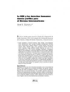 La OEA y los derechos humanos: nuevos perfiles para el Sistema Interamericano Ariel E. Dulitzky*
