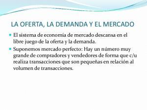 LA OFERTA, LA DEMANDA Y EL MERCADO
