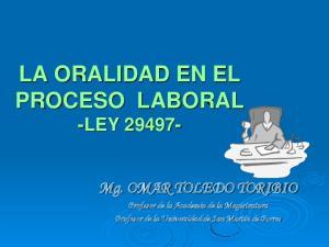 LA ORALIDAD EN EL PROCESO LABORAL -LEY