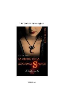 La Orden de la Academia Spence