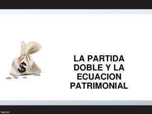 LA PARTIDA DOBLE Y LA ECUACION PATRIMONIAL