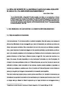 LA PENA DE MUERTE EN LA SOCIEDAD VASCO-NAVARRA DURANTE EL SIGLO XX. UNA REFLEXIÓN SOCIOHISTÓRICA Pedro Oliver Olmo