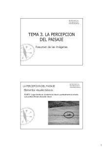 LA PERCEPCION DEL PAISAJE TEMA 3. LA PERCEPCION DEL PAISAJE