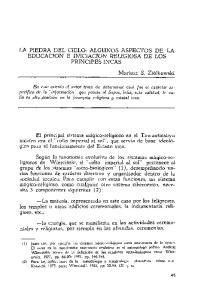 LA PIEDRA DEL CIELO: ALGUNOS ASPECTOS DE LA EDUCACTON E INICIACION RELIGIOSA DE LOS PRINCIPES INCAS