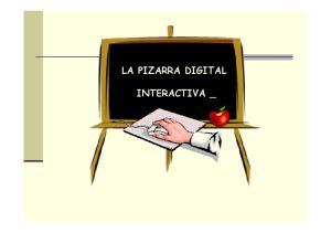 LA PIZARRA DIGITAL INTERACTIVA _