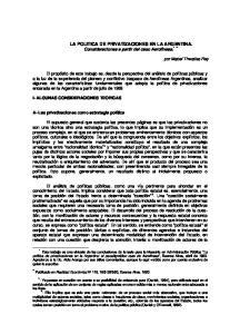 LA POLITICA DE PRIVATIZACIONES EN LA ARGENTINA. Consideraciones a partir del caso Aerolíneas. * **
