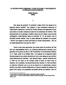 LA POLITICA REVOLUCIONARIA, LA IDEA DE CAUSA Y LAS CAUSAS DE LA SEGUNDA GUERRA MUNDIAL. Anibal Romero. (2000)