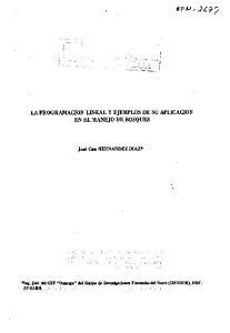 LA PROGRAMACION LINEAL Y EJEMPLOS DE SU APLICACION EN EL MANEJO DE BOSQUES