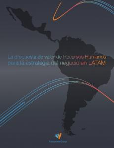 La propuesta de valor de Recursos Humanos. para la estrategia del negocio en LATAM