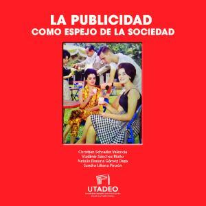LA PUBLICIDAD COMO ESPEJO DE LA SOCIEDAD