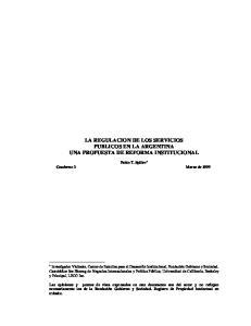LA REGULACION DE LOS SERVICIOS PUBLICOS EN LA ARGENTINA UNA PROPUESTA DE REFORMA INSTITUCIONAL
