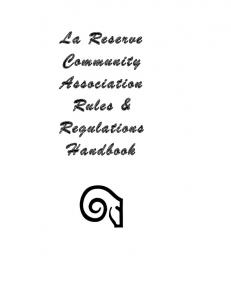 La Reserve Community Association Rules & Regulations Handbook