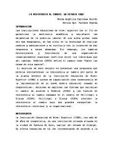LA RESISTENCIA AL CAMBIO: UN ESTUDIO CASO