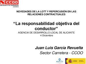 La responsabilidad objetiva del conductor AGENCIA DE DESARROLLO LOCAL DE ALICANTE 4 Diciembre