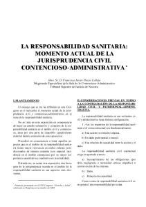 LA RESPONSABILIDAD SANITARIA: MOMENTO ACTUAL DE LA JURISPRUDENCIA CIVIL CONTENCIOSO-ADMINISTRATIVA *