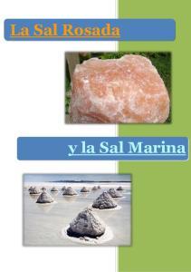 La Sal Rosada. y la Sal Marina