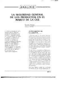 LA SEGURIDAD GENERAL DE LOS PRODUCTOS EN EL MARCO DE LA CEE