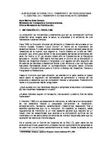 LA SEGURIDAD INTEGRAL EN EL TRANSPORTE: METODOLOGIA PARA EL CONTROL DEL TRANSPORTE DE MATERIALES PELIGROSOS