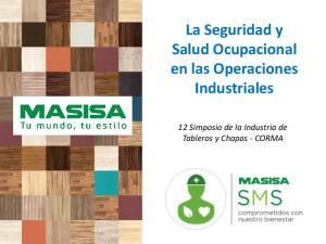 La Seguridad y Salud Ocupacional en las Operaciones Industriales. 12 Simposio de la Industria de Tableros y Chapas - CORMA