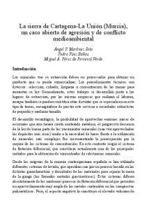 La sierra de Cartagena-La Unión (Murcia), un caso abierto de agresión y de conflicto medioambiental