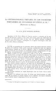 LA SINTOMATOLOGIA URINARIA EN LOS PACIENTES PORTADORES DE ESCLEROSIS MULTIPLE (E. M.) * (Esclerosis en Placas)