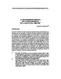 LA TRANSGRESION MESTIZA EN LA VIDA COTIDIANA DE LA ARAUCANIA, *
