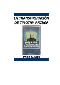 LA TRANSMIGRACIÓN DE TIMOTHY ARCHER. Philip K. Dick