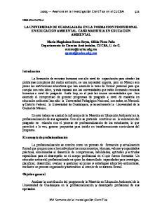 LA UNIVERSIDAD DE GUADALAJARA EN LA FORMACION PROFESIONAL EN EDUCACION AMBIENTAL. CASO MAESTRIA EN EDUCACION AMBIENTAL