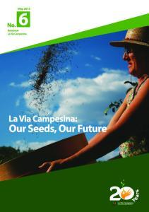 La Via Campesina: Our Seeds, Our Future