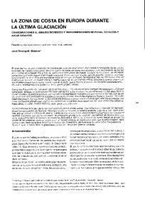 LA ZONA DE COSTA EN EUROPA DURANTE LA ULTIMA GLACIACION