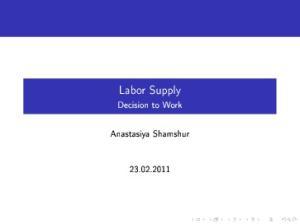 Labor Supply. Decision to Work. Anastasiya Shamshur