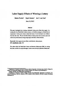 Labor Supply Effects of Winning a Lottery