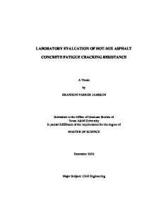 LABORATORY EVALUATION OF HOT-MIX ASPHALT CONCRETE FATIGUE CRACKING RESISTANCE